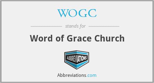 WOGC - Word of Grace Church