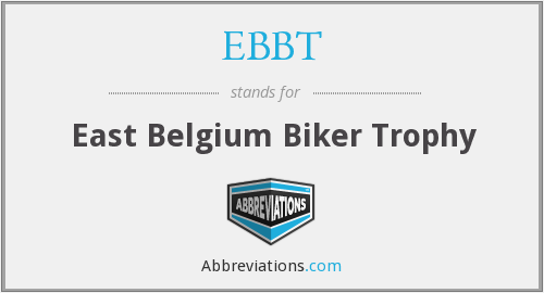 What does EBBT stand for?