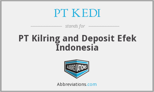 PT KEDI - PT Kilring and Deposit Efek Indonesia