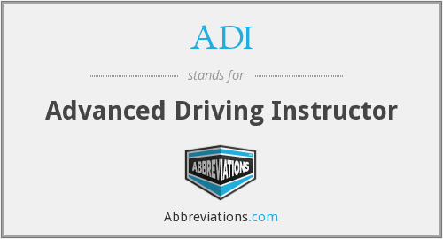 ADI - Advanced Driving Instructor