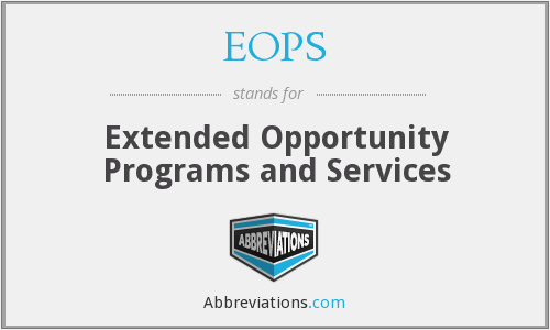 What does EOPS stand for?