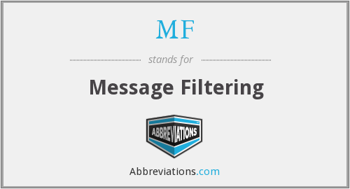 MF - Message Filtering
