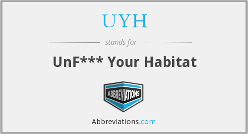 What does UYH stand for?