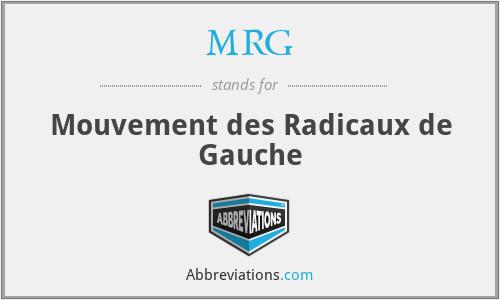 MRG - Mouvement des Radicaux de Gauche