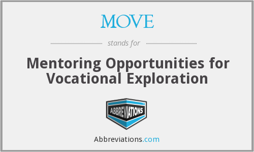 MOVE - Mentoring Opportunities for Vocational Exploration