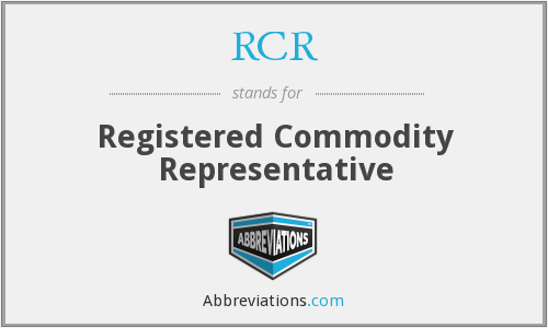 RCR - Registered Commodity Representative
