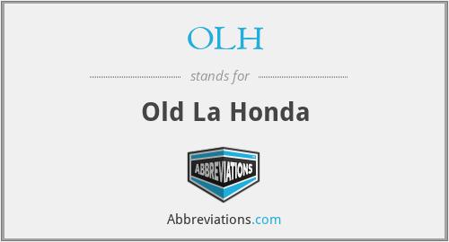 OLH - Old La Honda