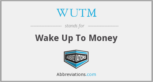 What does WUTM stand for?