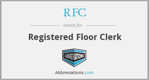 RFC - Registered Floor Clerk