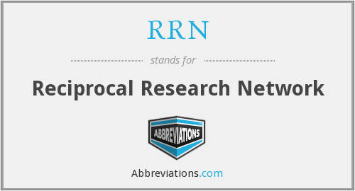 RRN - Reciprocal Research Network