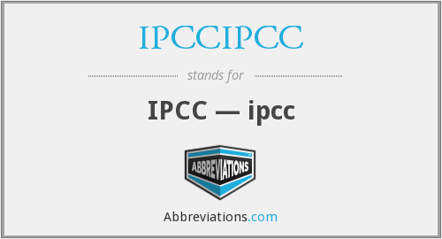 What does IPCCIPCC stand for?