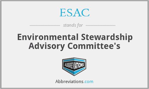 ESAC - Environmental Stewardship Advisory Committee's