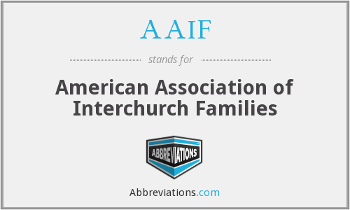 AAIF - American Association of Interchurch Families