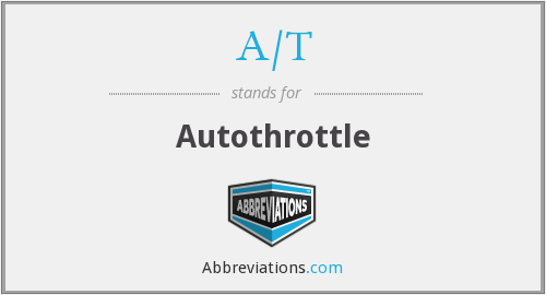 What does A/T stand for?