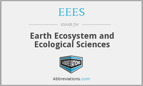EEES - Earth Ecosystem and Ecological Sciences