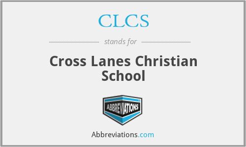CLCS - Cross Lanes Christian School