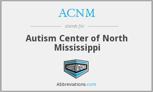 ACNM - Autism Center of North Mississippi