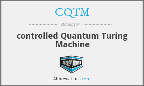 CQTM - controlled Quantum Turing Machine