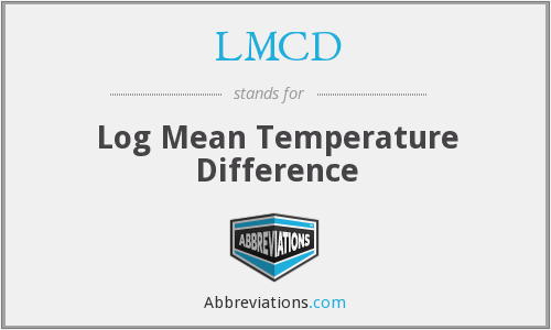 LMCD - Log Mean Temperature Difference