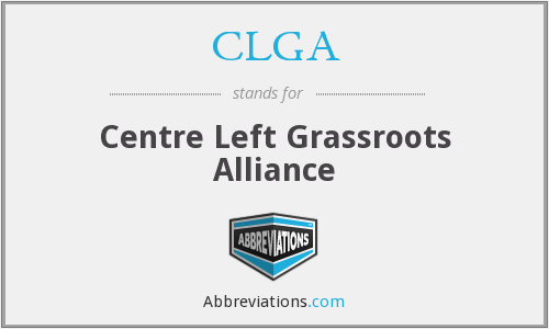 CLGA - Centre Left Grassroots Alliance