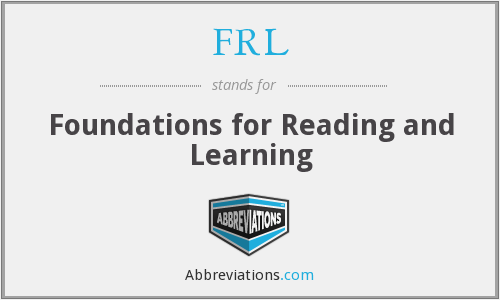 FRL - Foundations for Reading and Learning