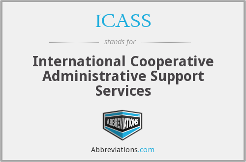ICASS - International Cooperative Administrative Support Services