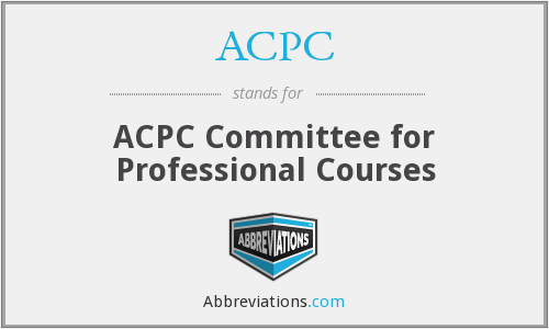 ACPC - ACPC Committee for Professional Courses