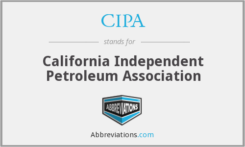 CIPA - California Independent Petroleum Association