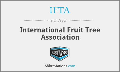 IFTA - International Fruit Tree Association
