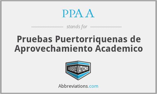 PPAA - Pruebas Puertorriquenas de Aprovechamiento Academico