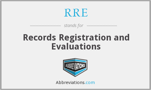 RRE - Records Registration and Evaluations