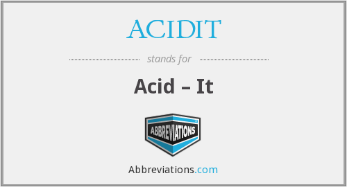 What does ACIDIT stand for?