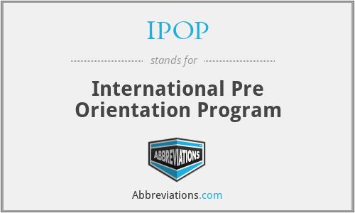 IPOP - International Pre Orientation Program