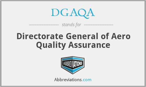 DGAQA - Directorate General of Aero Quality Assurance