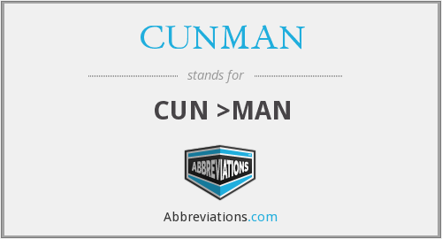 What does CUNMAN stand for?