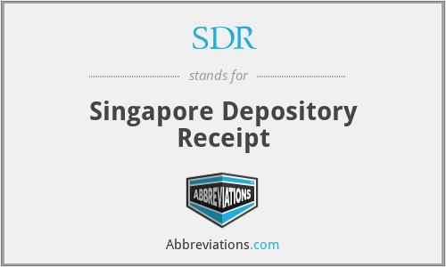 SDR - Singapore Depository Receipt
