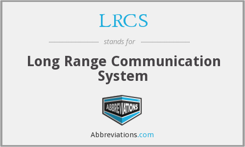 LRCS - Long Range Communication System