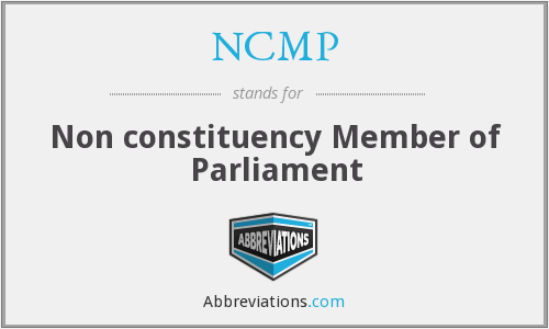 NCMP - Non constituency Member of Parliament