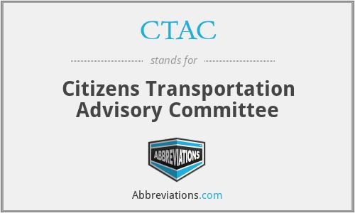 CTAC - Citizens Transportation Advisory Committee