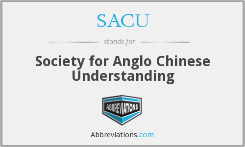 SACU - Society for Anglo Chinese Understanding