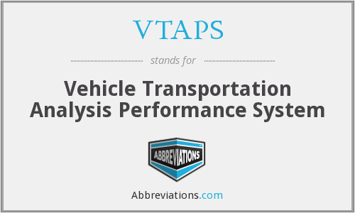 VTAPS - Vehicle Transportation Analysis Performance System