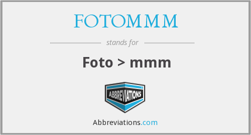 What does FOTOMMM stand for?