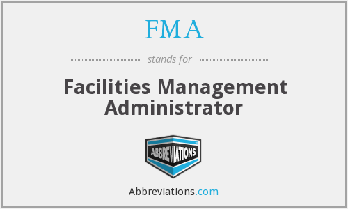 FMA - Facilities Management Administrator