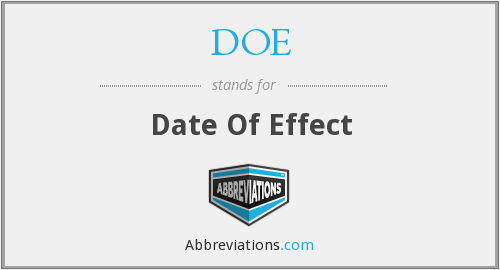 DOE - Date Of Effect