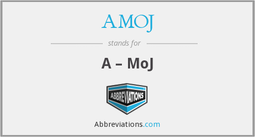 AMOJ - A – MoJ