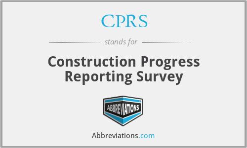 CPRS - Construction Progress Reporting Survey