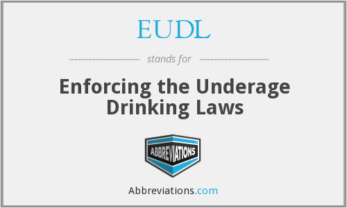 EUDL - Enforcing the Underage Drinking Laws