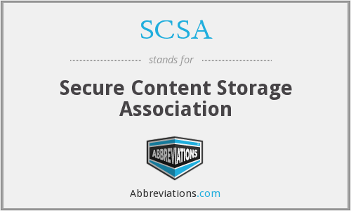 SCSA - Secure Content Storage Association