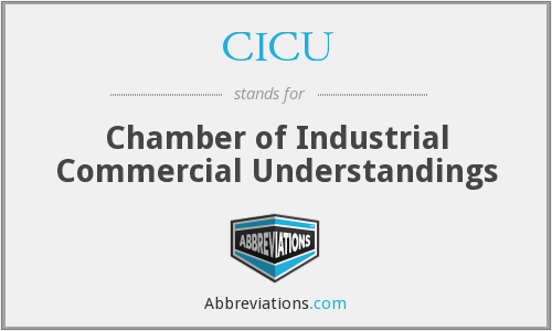 CICU - Chamber Of Industrial Commercial Understandings