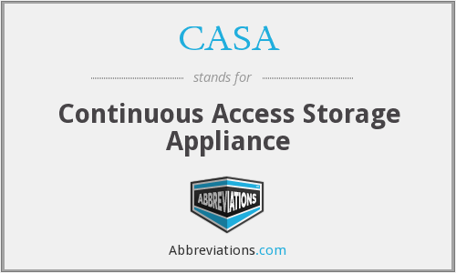 CASA - Continuous Access Storage Appliance